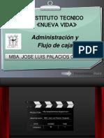 administracionyflujodecaja-120622220612-phpapp02
