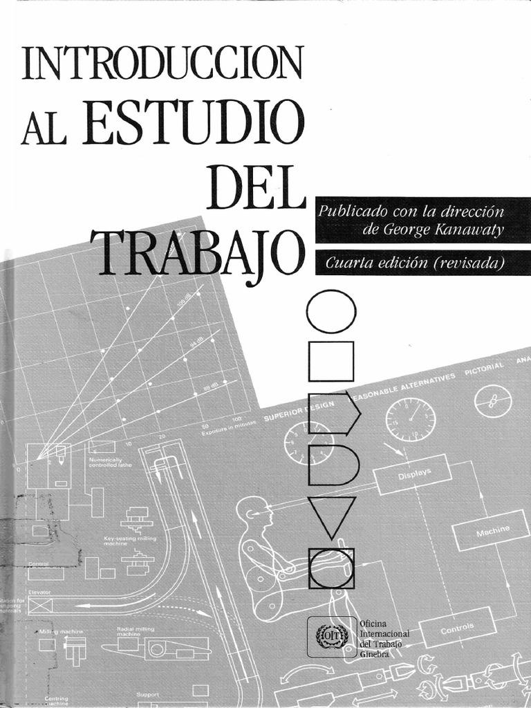 Introducción Al Estudio Del Trabajo, 4ta Edición - George Kanawaty