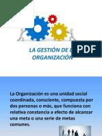 La Gestión de La Organización.