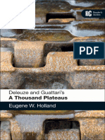Deleuze, Gilles; Guattari, Félix; Deleuze, Gilles; Guattari, Félix; Holland, Eugene W Deleuze and Guattaris a Thousand Plateaus a Readers Guide