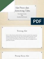 Alat Press Dan Memotong Tahu