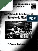 La Palma de Aceite en El Sureste de Mexico