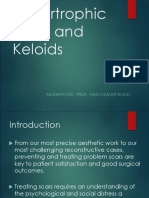 Hypertrophic Scar and Keloids