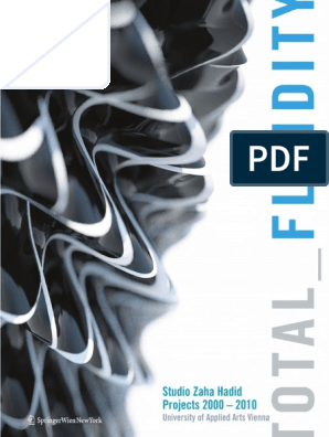 Total Fluidity Studio Zaha Hadid Projects 2000 2010 Pdf Space Philosophical Science