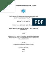 Diseño de Una Red de Centro de Distribución Para Atención de Canal Cobertura en Una Empresa de Consumo Masivo