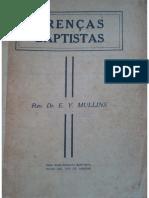 Crenças Baptistas - Rev. Dr. E. Y. Mullins