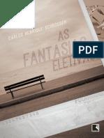 As Fantasias Eletivas - Carlos Henrique Schroeder