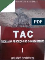 Bruno Borges - Teoria Da Absorção Do Conhecimento TAC Vol.1.PDF