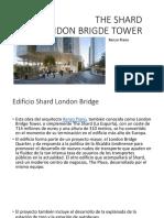The Shard London Brigde Tower