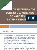 Instrumentos Dentro de La Bolsa de Valores y El Sistema Financiero