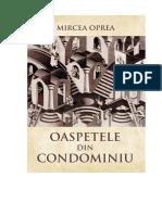 MIRCEA OPREA OASPETELE DIN  CONDOMINIU roman.doc