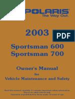 Owner Sportsman 700