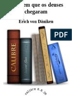 O Dia em que os Deuses Chegaram - Erich Von Daniken.pdf