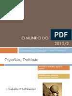 O MUNDO DO TRABALHO.ppt