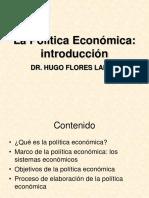 POLITICA ECONOMICA Dr Hugo Flores