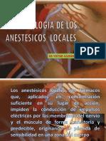 Exposicion Farmacologia de Los Anestesicos Locales
