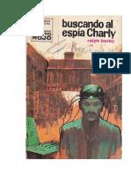 Barby Ralph - Col Punto Rojo 434 - Buscando Al Espia Charly.pdf