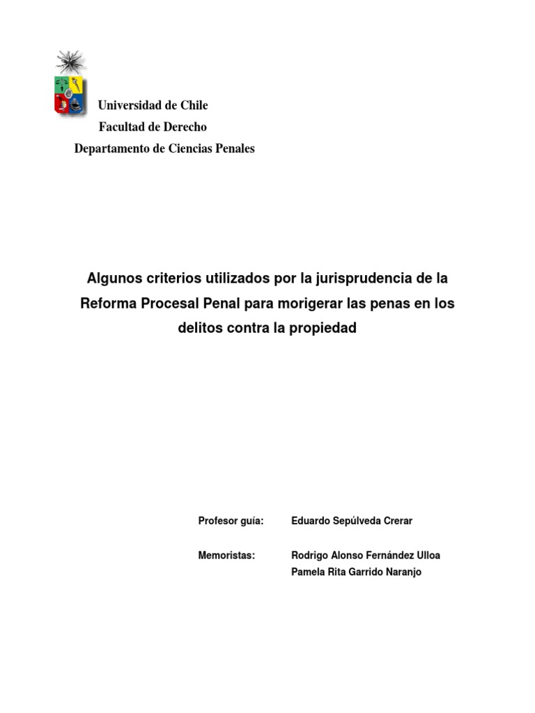 Criterios Jurisprudenciales Para Morigerar Las Penas en Los Delitos Contra  La Propiedad b6e254b67397