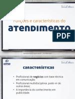 Funções e características do atendimento publicitário