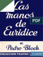 Pedro Bloch - Las Manos de Euridice