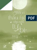 Boi Vi Thau Hieu Cho Nen Tu Bi - Bach Lac Mai