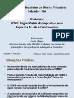1 - ICMS - Regra Matriz Do Imposto e Seus Aspectos Atuais e Controversos