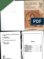 FRANCO JÚNIOR, Hilário; ANDRADE FILHO, Ruy de Oliveira. O Império Bizantino