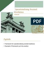 Operationalsing Societal Resilience