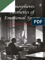 Atmospheres – Aesthetics of Emotional Spaces PARTE 1 - Tonino Griffero