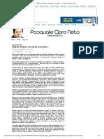 Pasquale Cipro Neto - Biópsia, Biopsia, Necrópsia, Necropsia, Autópsia e Autopsia.