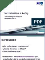 Introducción a Swing. Taller de Programación 2016