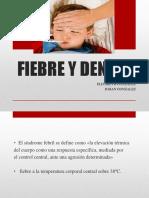Fiebre y Dengue