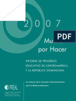 Mucho Por Hacer, 2007