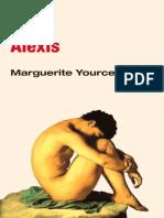 Alexis, Ou O Tratado Do Vao Com - Marguerite Yourcenar