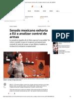 03-10-17 Senado Mexicano Exhorta a EU a Analizar Control de Armas