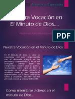 Nuestra Vocación en El Minuto de Dios