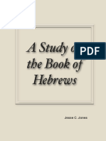 A Study on the Book of Hebrews by Jesse C. Jones