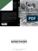 Akram Zaatari. El Molesto Asunto