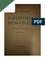 Toponimia Patagonica de Etimologia Araucana de Juan D. Perón
