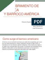 Descubrimiento de Ameria y Barroco Americano