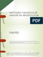 Enfoques y Modelos de Analisis en Arqueologia