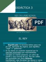 Unidad Didáctica 3 (Rex in Urbe Roma)
