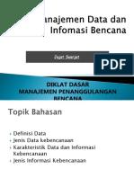 9. Manajemen Data Dan Informasi Bencana