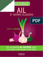 Minker, Carole Ail et autres Alliacées  un concentré de bienfaits pour votre santé, votre beauté et votre jardin
