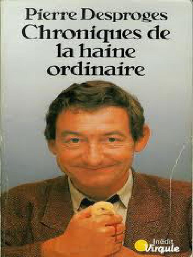 De Haine Pierre Chroniques Ordinaire La DesprogesDieu qSUVpGMz