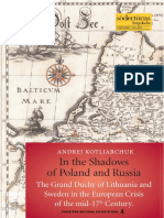 Andrej Kotljarchuk - In the Shadows of Poland and Russia.pdf