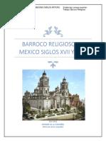 Barroco Religioso en Mexico Siglos Xvii y Xviii