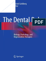 Preview of the Dental Pulp Biology Pathology and Regenerative Therapies