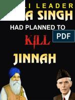 AKALI LEADER TARA SINGH HAD PLANNED TO KILL JINNAH