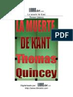 Quincey, Thomas de - La muerte de Kant.doc